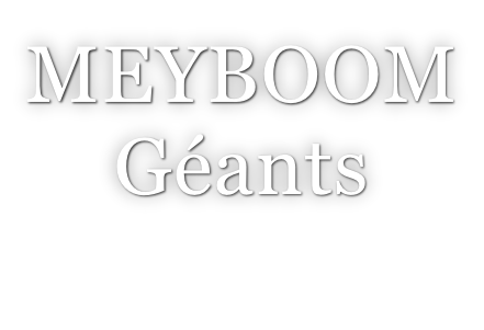 MEYBOOM Géants